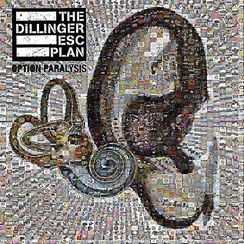 Alliance The Dillinger Escape Plan - Option Paralysis