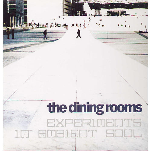 Alliance The Dining Rooms - Expermients in Ambient Soul