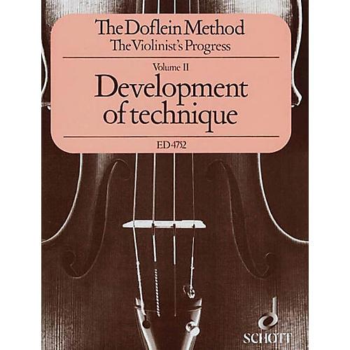 Schott The Doflein Method (Volume 2: Development of Technique) Schott Series