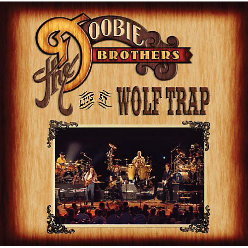 Alliance The Doobie Brothers - Live at Wolf Trap