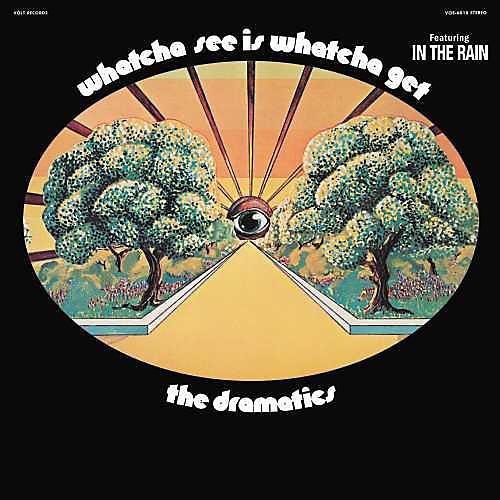 Alliance The Dramatics - Whatcha See Is Whatcha Get