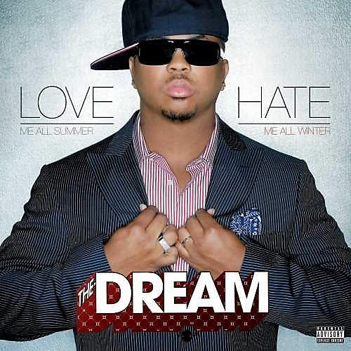Alliance The-Dream - Love Hate