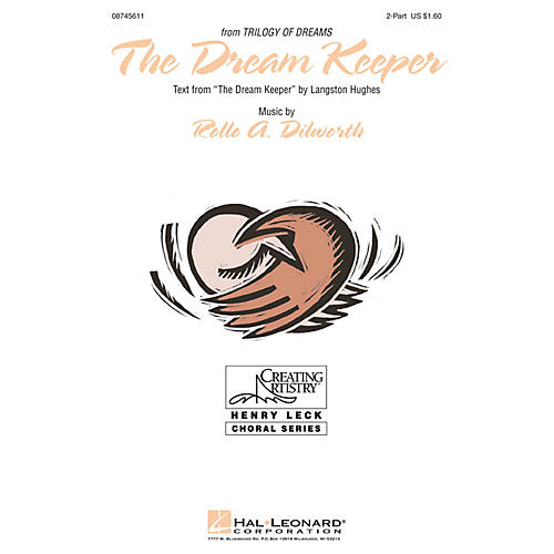 Hal Leonard The Dream Keeper (from A Trilogy of Dreams) 2-Part composed by Rollo Dilworth