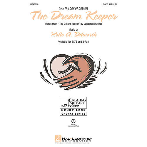 Hal Leonard The Dream Keeper (from Trilogy of Dreams) SATB composed by Rollo Dilworth