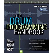 Hal Leonard The Drum Programming Handbook: The Complete Guide To Creating Great Rhythm Tracks