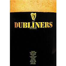 Music Sales The Dubliners' Songbook Music Sales America Series Softcover Performed by Dubliners