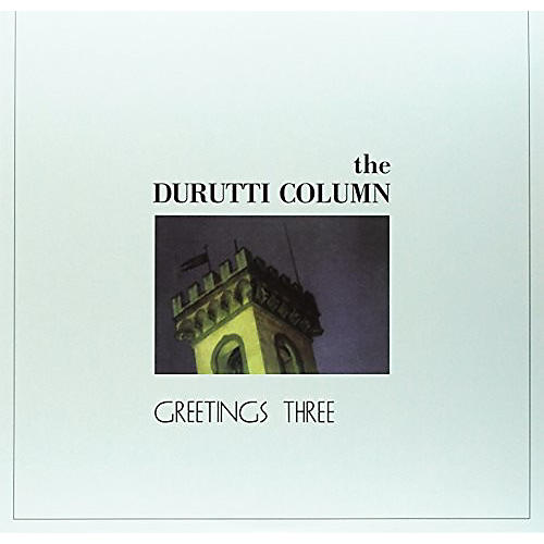 Alliance The Durutti Column - Greetings Three