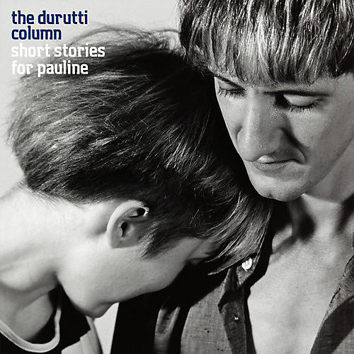Alliance The Durutti Column - Short Stories for Pauline