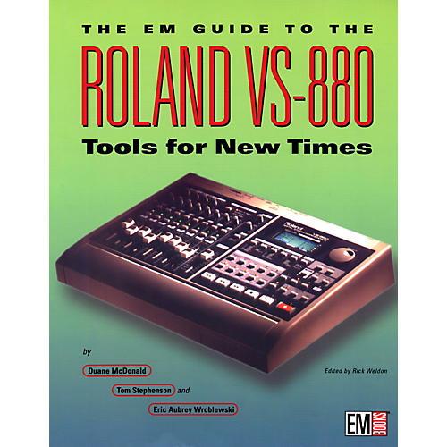 EM Books The EM Guide to the Roland VS-880 Book