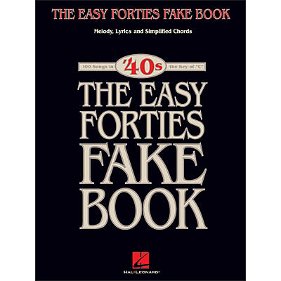 Hal Leonard The Easy 40's Fake Book - Melody, Lyrics, Simplified Chords Key Of C
