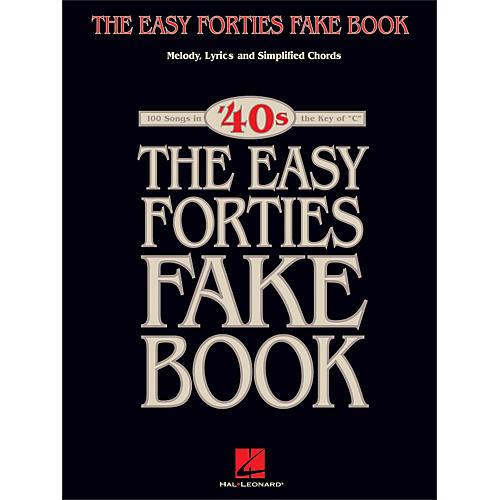 Hal Leonard The Easy 40's Fake Book - Melody, Lyrics, Simplified Chords Key Of C