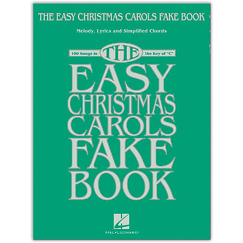 Hal Leonard The Easy Christmas Carols Fake Book - Melody, Lyrics & Simplified Chords in the Key of C