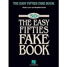 Hal Leonard The Easy Fifties Fake Book - Melody, Lyrics & Simplified Chords in Key Of C