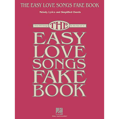 Hal Leonard The Easy Love Songs Fake Book Easy Fake Book Series Softcover