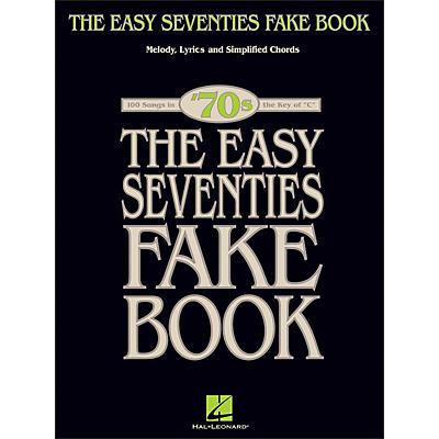 Hal Leonard The Easy Seventies Fake Book - Melody, Lyrics & Simplified Chords In Key Of C