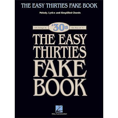 Hal Leonard The Easy Thirties Fake Book 100 Songs In The Key Of C