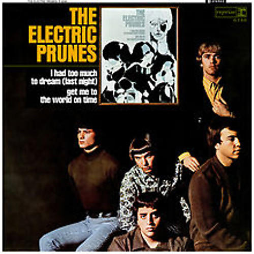 Alliance The Electric Prunes - I Had Too Much To Dream Last Night