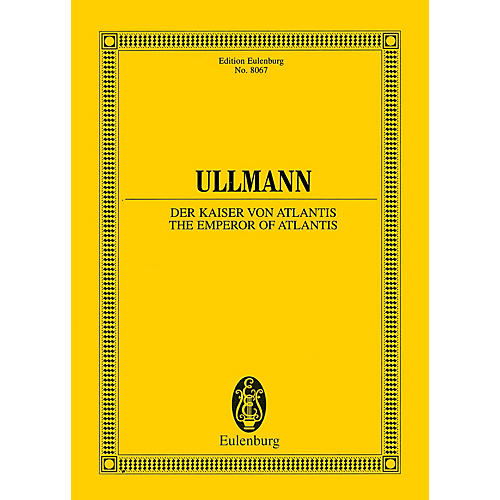 Eulenburg The Emperor of Atlantis or Death's Refusal, Op. 49b Study Score Series Softcover by Viktor Ullmann