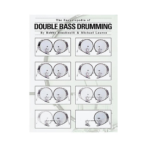 Hal Leonard The Encyclopedia of Double Bass Drumming Book