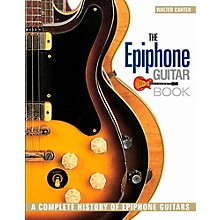 Backbeat Books The Epiphone Guitar Book - A Complete History of Epiphone Guitars