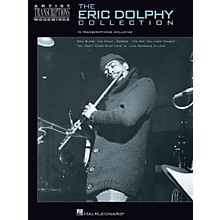 Hal Leonard The Eric Dolphy Collection Artist Transcriptions Series Performed by Eric Dolphy