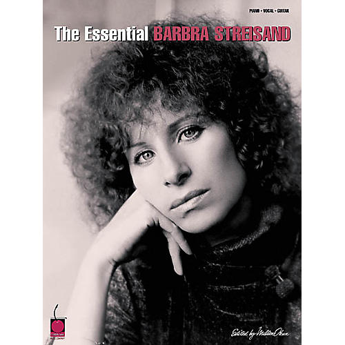 Cherry Lane The Essential Barbra Streisand Piano/Vocal/Guitar Artist Songbook