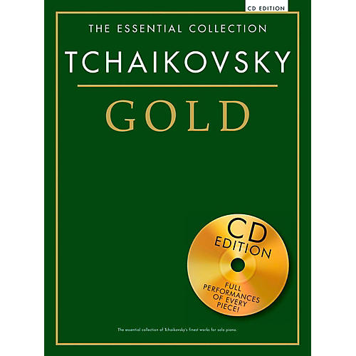 Music Sales The Essential Collection - Tchaikovsky Gold (Book/CD Edition)