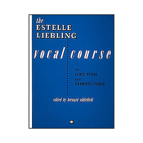 Hal Leonard The Estelle Liebling Vocal Course for Tenor Voice