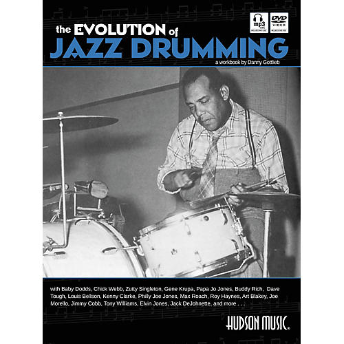 Hudson Music The Evolution Of Jazz Drumming (Book/Online Audio/Content)