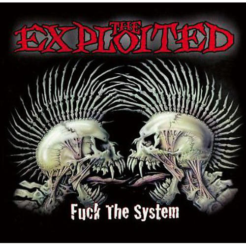 Alliance The Exploited - Fuck the System (Special Edition)