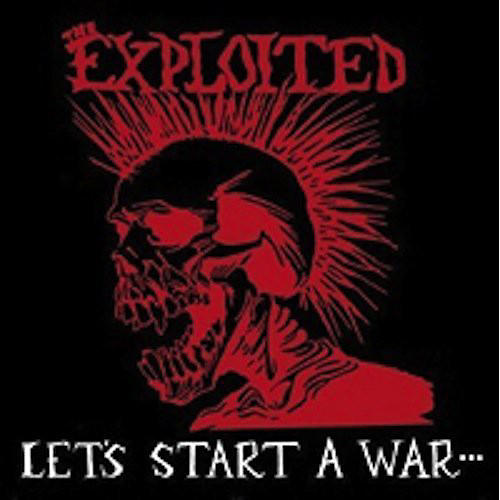 Alliance The Exploited - Lets Start a War