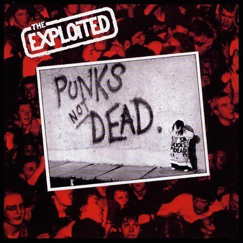Alliance The Exploited - Punks Not Dead