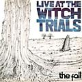 Alliance The Fall - Live At The Witch Trials thumbnail