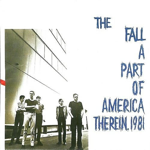 Alliance The Fall - Part Of America Therein 1981