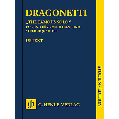 G. Henle Verlag The Famous Solo for Double Bass and Orchestra Henle Study Scores by Dragonetti Edited by Tobias Glöckler
