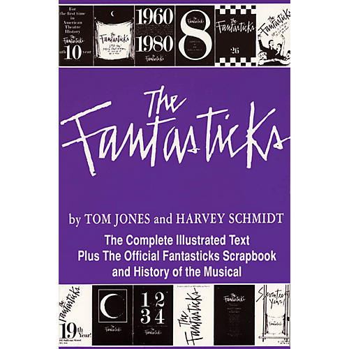 Applause Books The Fantasticks Applause Libretto Library Series Softcover Written by Harvey Schmidt