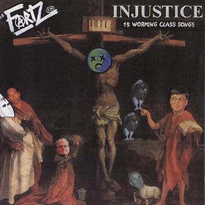 The Fartz - Injustice