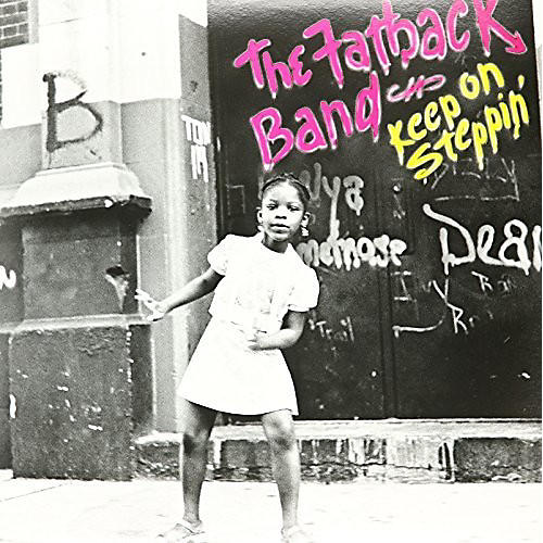 Alliance The Fatback Band - Keep On Steppin'