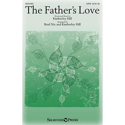 Shawnee Press The Father's Love SATB W/ CELLO arranged by Brad Nix