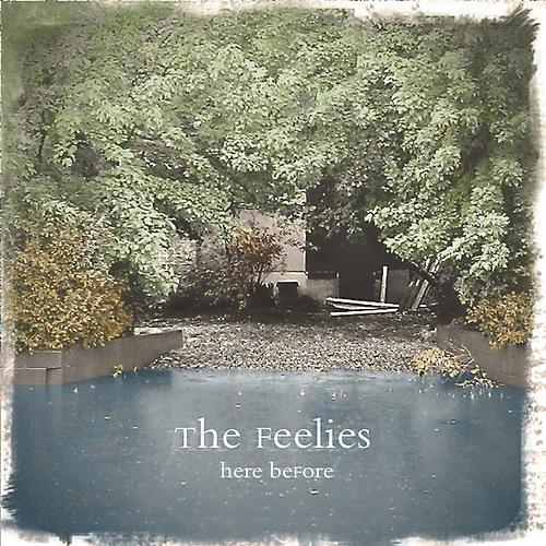 Alliance The Feelies - Here Before