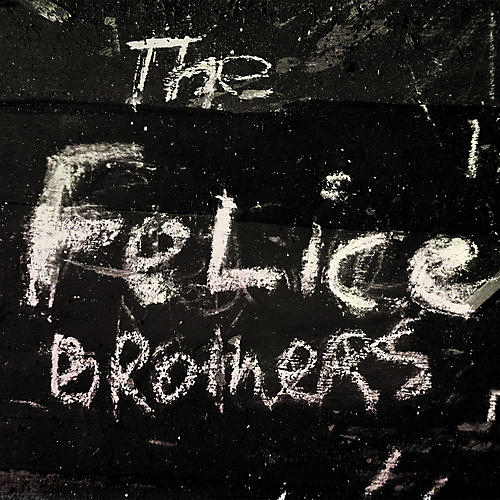 Alliance The Felice Brothers - The Felice Brothers