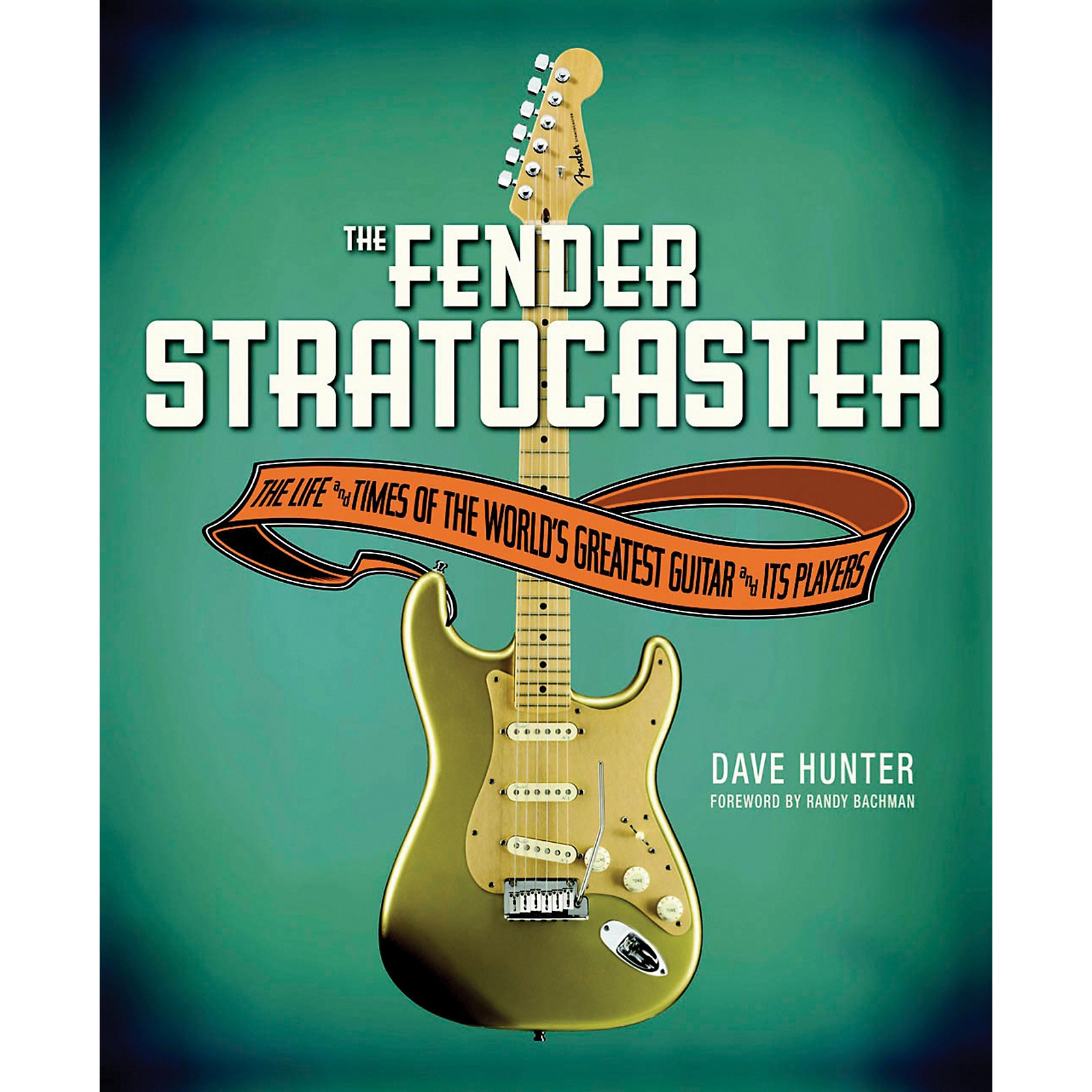 Hal Leonard The Fender Stratocaster - The Life and Times of the World's Greatest Guitar and Its Players Book