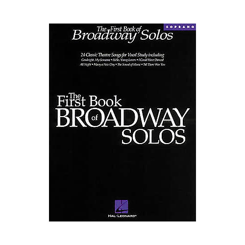 The First Book of Broadway Solos - Soprano
