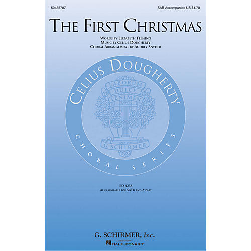 G. Schirmer The First Christmas SAB arranged by Audrey Snyder