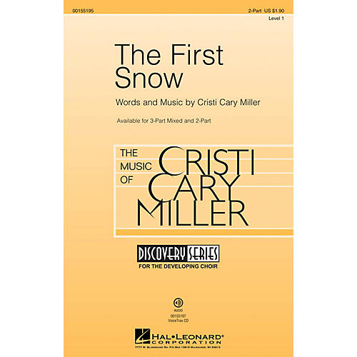 Hal Leonard The First Snow (Discovery Level 1) 2-Part composed by Cristi Cary Miller