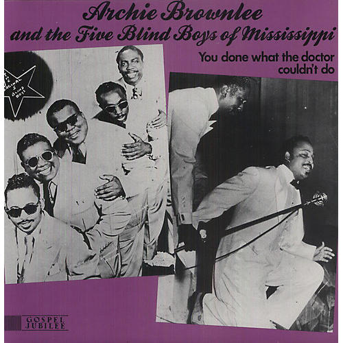 Alliance The Five Blind Boys of Mississippi - You Done What the Doctor Couldn't Do
