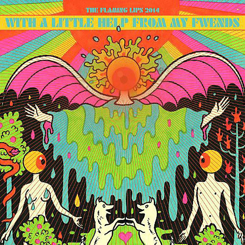 Alliance The Flaming Lips - With a Little Help from My Fwends