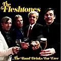 Alliance The Fleshtones - Band Drinks For Free thumbnail