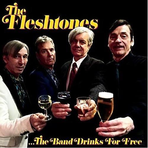Alliance The Fleshtones - Band Drinks For Free