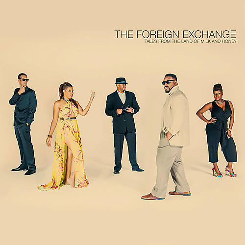 Alliance The Foreign Exchange - Tales from the Land of Milk & Honey